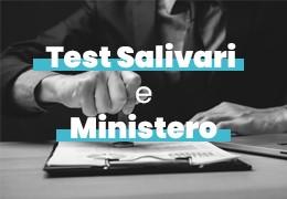 TEST ANTIGENICI SALIVARI: IL MINISTERO DELLA SALUTE APPROVA IL LORO UTILIZZO CON LA CIRCOLARE DEL 14/05/2021